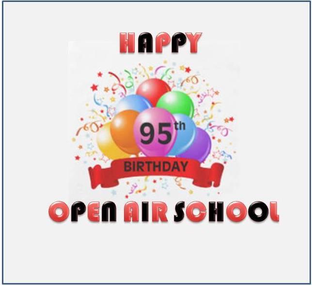 Open Air School turns 95 today !!!
